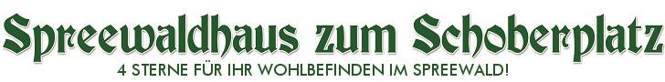 Spreewaldhaus zum Schoberplatz